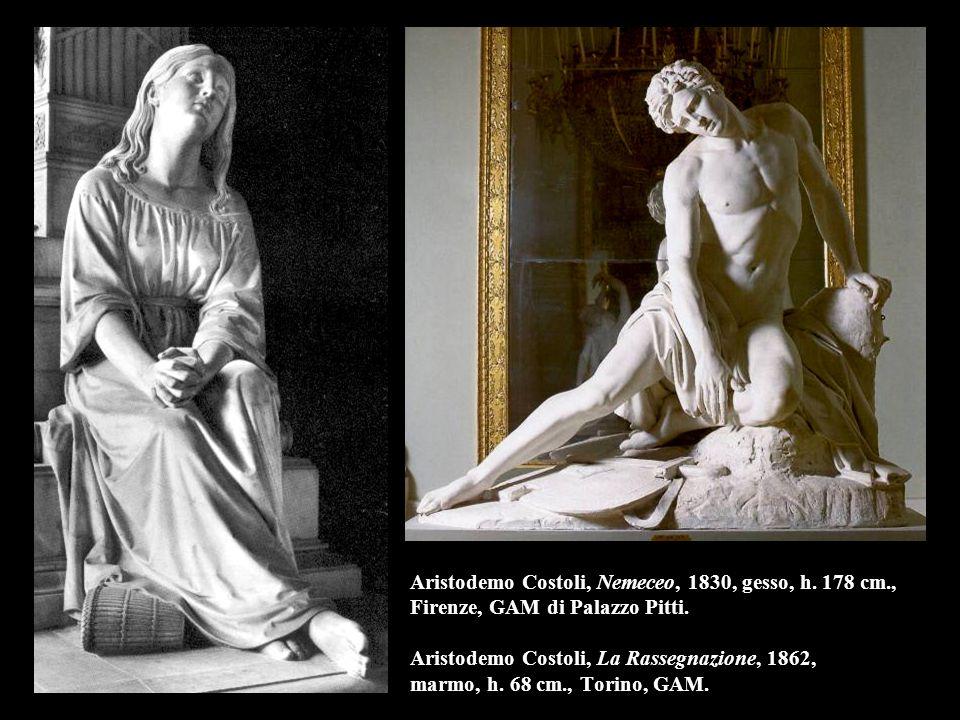 Aristodemo Costoli, Nemeceo, 1830, gesso, h. 178 cm., Firenze, GAM di Palazzo Pitti. Aristodemo Costoli, La Rassegnazione, 1862, marmo, h. 68 cm., Tor
