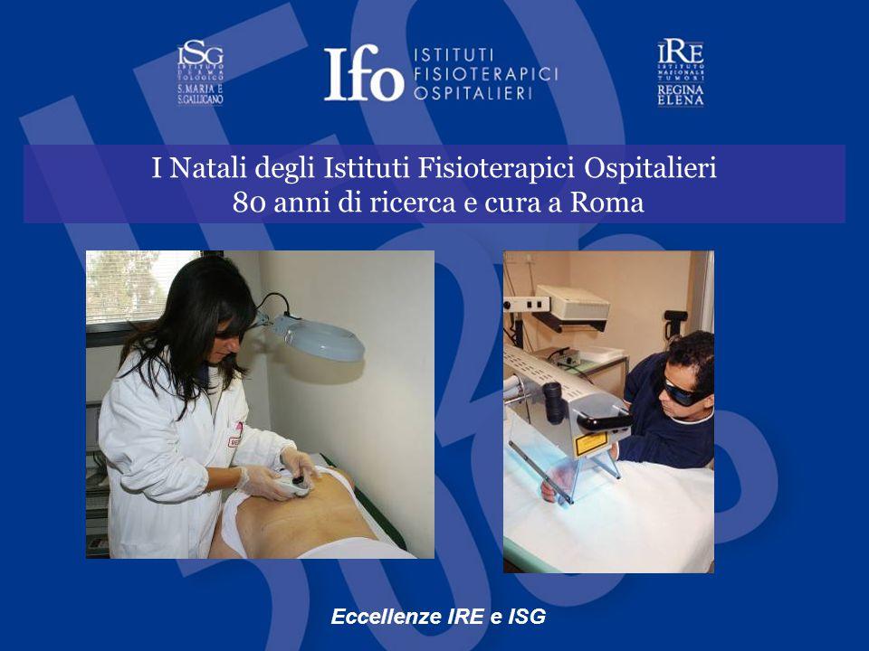 I Natali degli Istituti Fisioterapici Ospitalieri 80 anni di ricerca e cura a Roma Eccellenze IRE e ISG