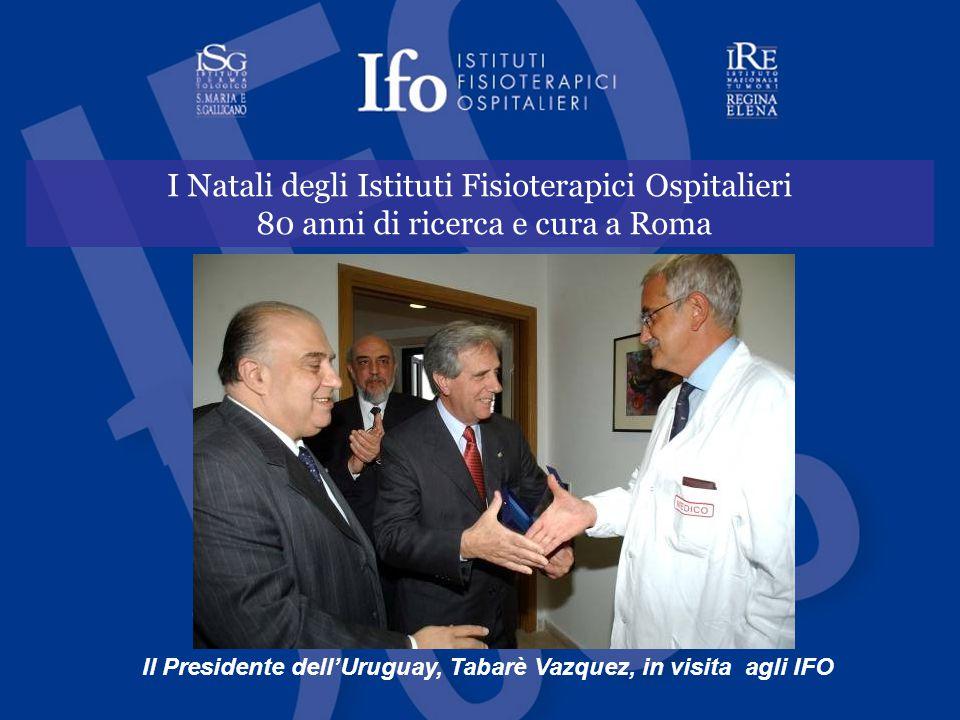 I Natali degli Istituti Fisioterapici Ospitalieri 80 anni di ricerca e cura a Roma Il Presidente dell'Uruguay, Tabarè Vazquez, in visita agli IFO