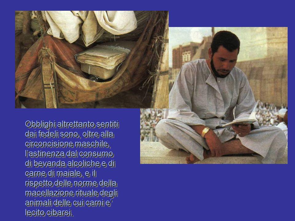 Obblighi altrettanto sentiti dai fedeli sono, oltre alla circoncisione maschile, l'astinenza dal consumo di bevanda alcoliche e di carne di maiale, e