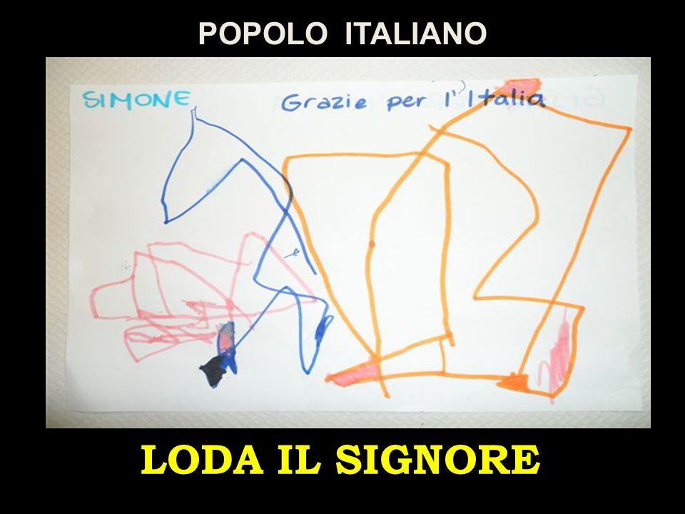 LODA IL SIGNORE POPOLO ITALIANO