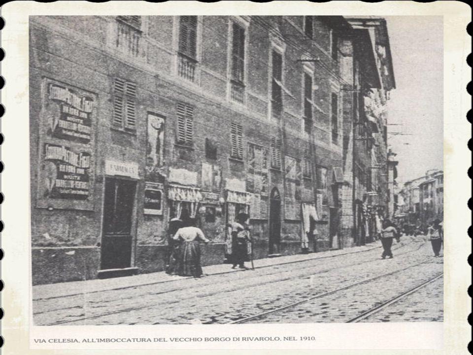 6)Alla fine della guerra '15-'l8 popolavano Rivarolo quasi 25.000 anime, salite ad oltre 30.000 nel 1926, al momento dell'assorbimento dell'ex comune nella municipalità genovese.