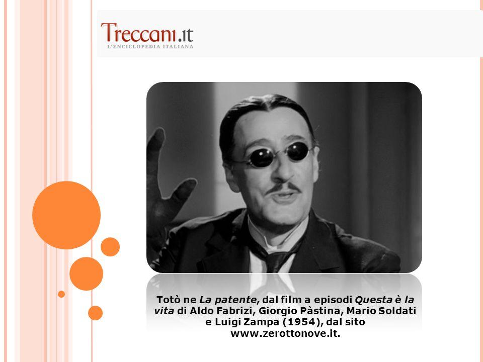 Totò ne La patente, dal film a episodi Questa è la vita di Aldo Fabrizi, Giorgio Pàstina, Mario Soldati e Luigi Zampa (1954), dal sito www.zerottonove