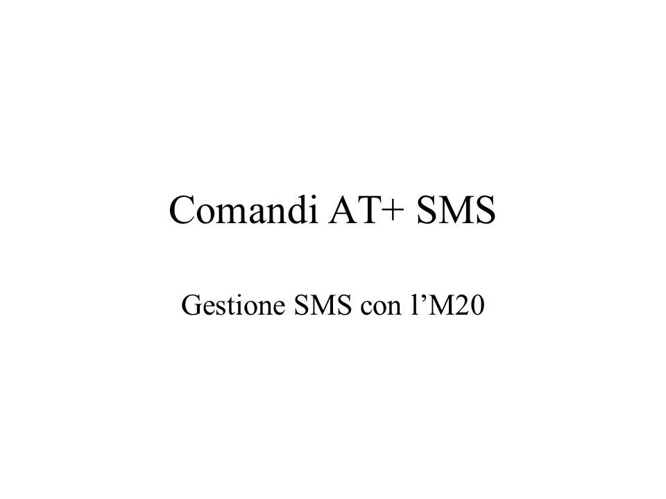 Comandi AT+ SMS Gestione SMS con l'M20