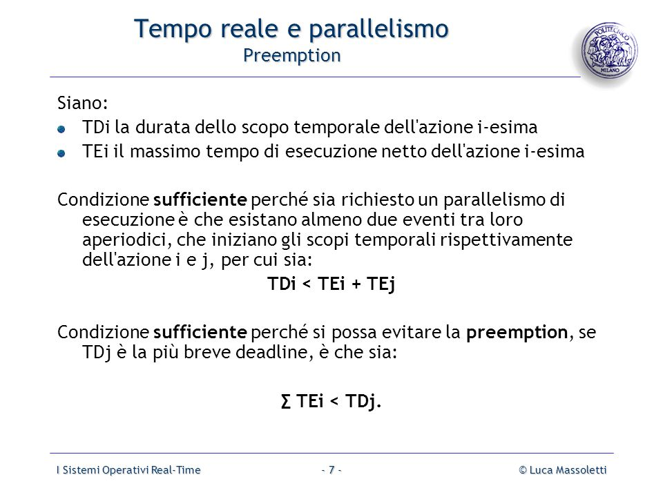I Sistemi Operativi Real-Time© Luca Massoletti- 18 - Execution-driven multitasking.