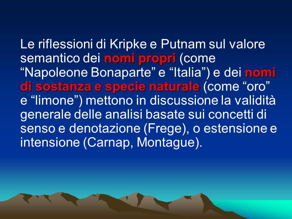 """nomi propri nomi di sostanza e specie naturale Le riflessioni di Kripke e Putnam sul valore semantico dei nomi propri (come """"Napoleone Bonaparte"""" e """"I"""
