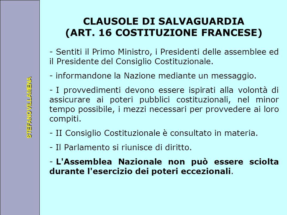 Università degli Studi di Perugia STEFANO VILLAMENA CLAUSOLE DI SALVAGUARDIA (ART. 16 COSTITUZIONE FRANCESE) - Sentiti il Primo Ministro, i Presidenti