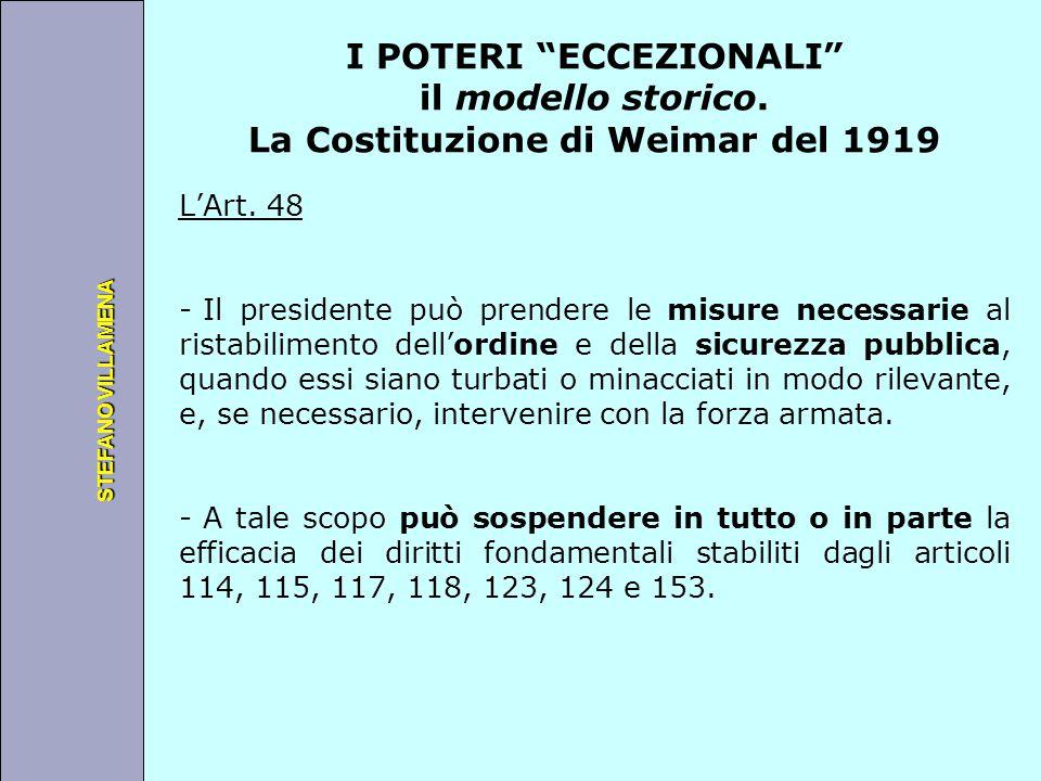 """Università degli Studi di Perugia STEFANO VILLAMENA I POTERI """"ECCEZIONALI"""" il modello storico. La Costituzione di Weimar del 1919 L'Art. 48 - Il presi"""