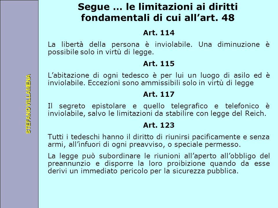 Università degli Studi di Perugia STEFANO VILLAMENA Segue … le limitazioni ai diritti fondamentali di cui all'art. 48 Art. 114 La libertà della person