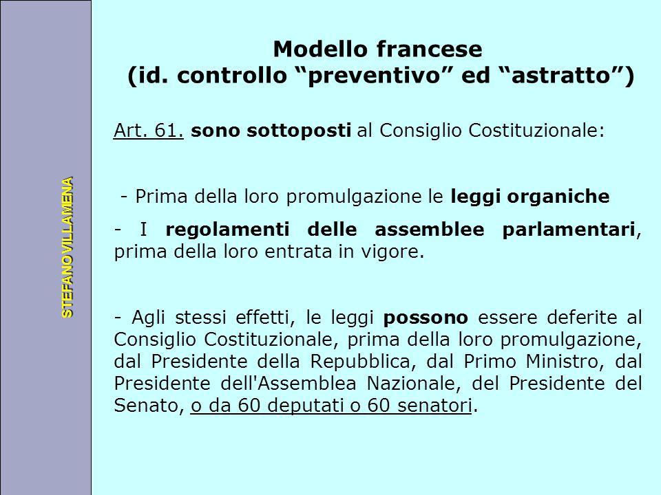 """Università degli Studi di Perugia STEFANO VILLAMENA Modello francese (id. controllo """"preventivo"""" ed """"astratto"""") Art. 61. sono sottoposti al Consiglio"""