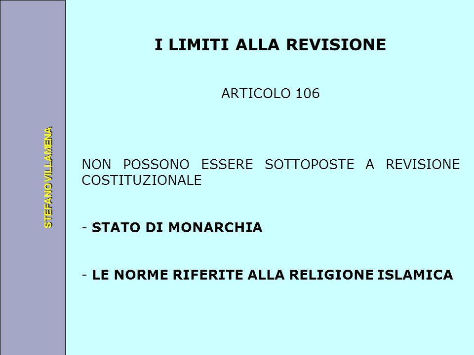 Università degli Studi di Perugia STEFANO VILLAMENA I LIMITI ALLA REVISIONE ARTICOLO 106 NON POSSONO ESSERE SOTTOPOSTE A REVISIONE COSTITUZIONALE - ST