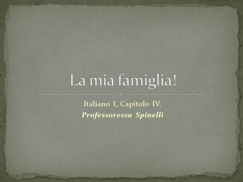 Italiano I, Capitolo IV. Professoressa Spinelli