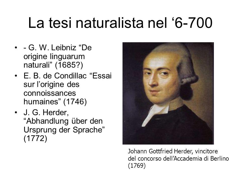 La tesi naturalista nel '6-700 - G. W. Leibniz De origine linguarum naturali (1685 ) E.