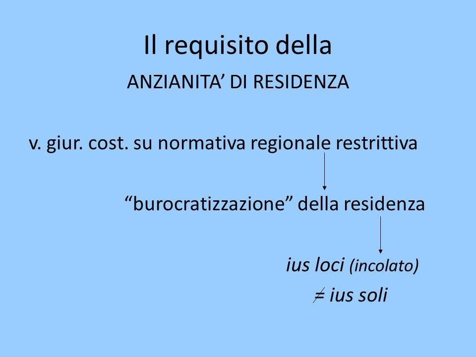 Il requisito della ANZIANITA' DI RESIDENZA v.giur.