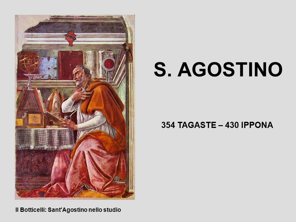 354 TAGASTE CITTADINANZA ROMANA MADRE CRISTIANA, PADRE PAGANO 371: STUDIA A CARTAGINE CONCUBINA E FIGLIO