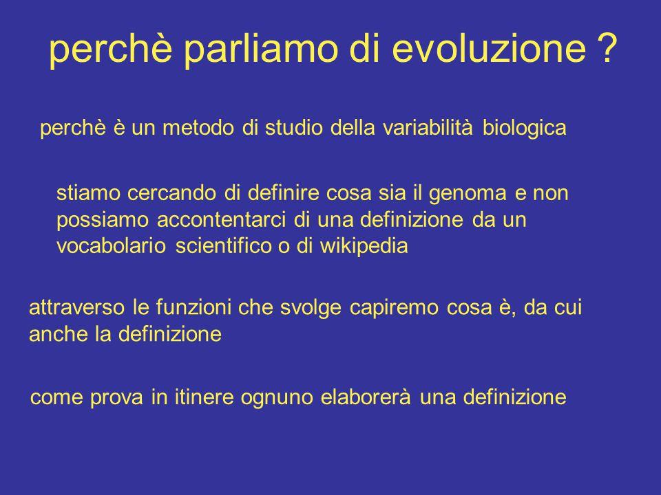 perchè parliamo di evoluzione .