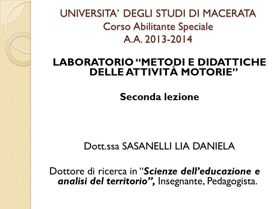 UNIVERSITA' DEGLI STUDI DI MACERATA Corso Abilitante Speciale A.A.
