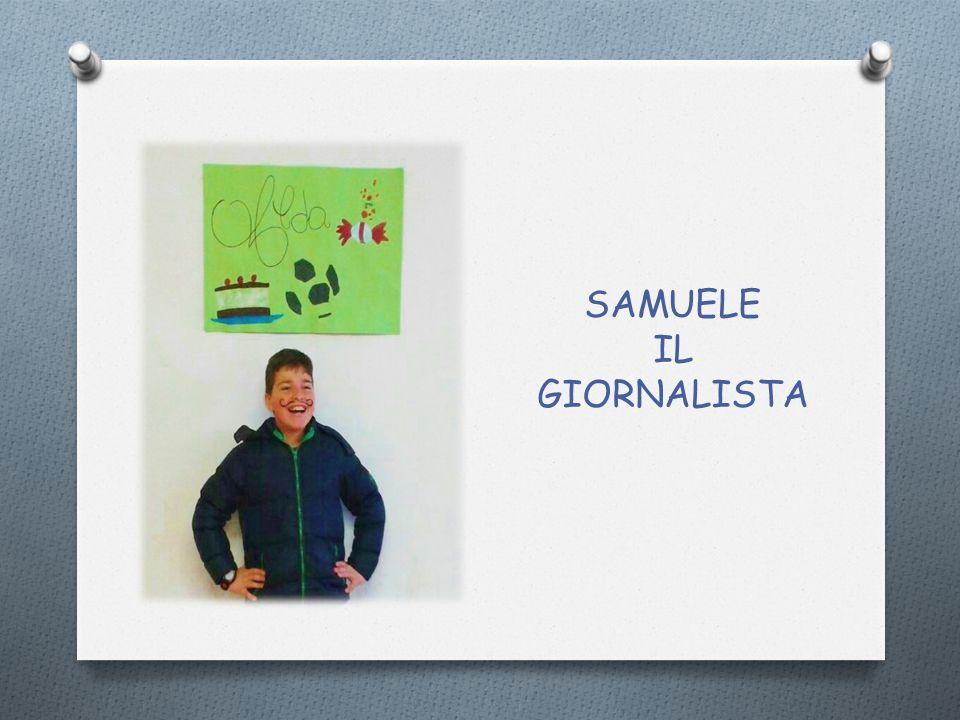 SAMUELE IL GIORNALISTA