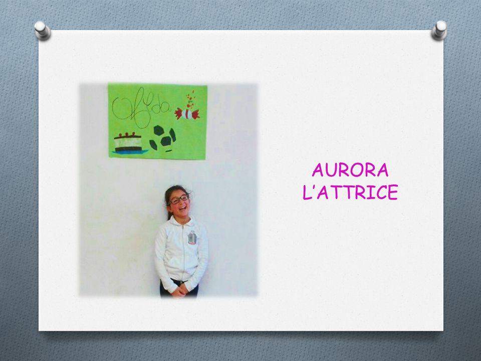 AURORA L'ATTRICE
