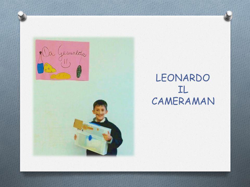 LEONARDO IL CAMERAMAN