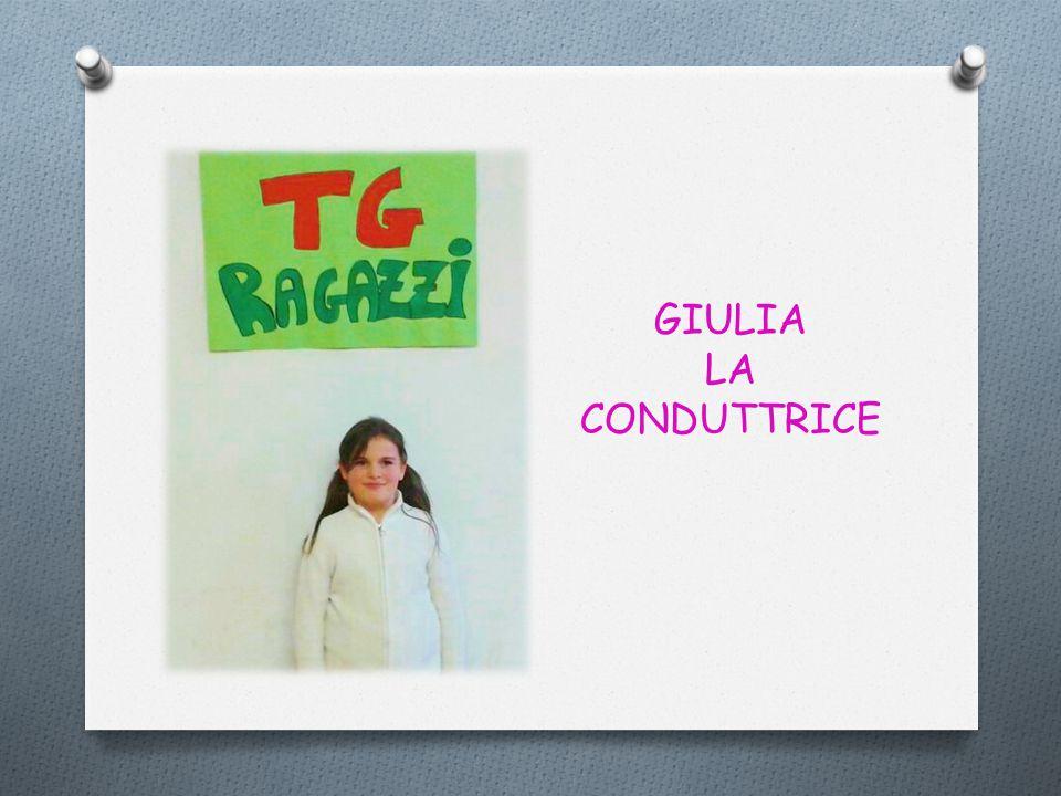 GIULIA LA CONDUTTRICE