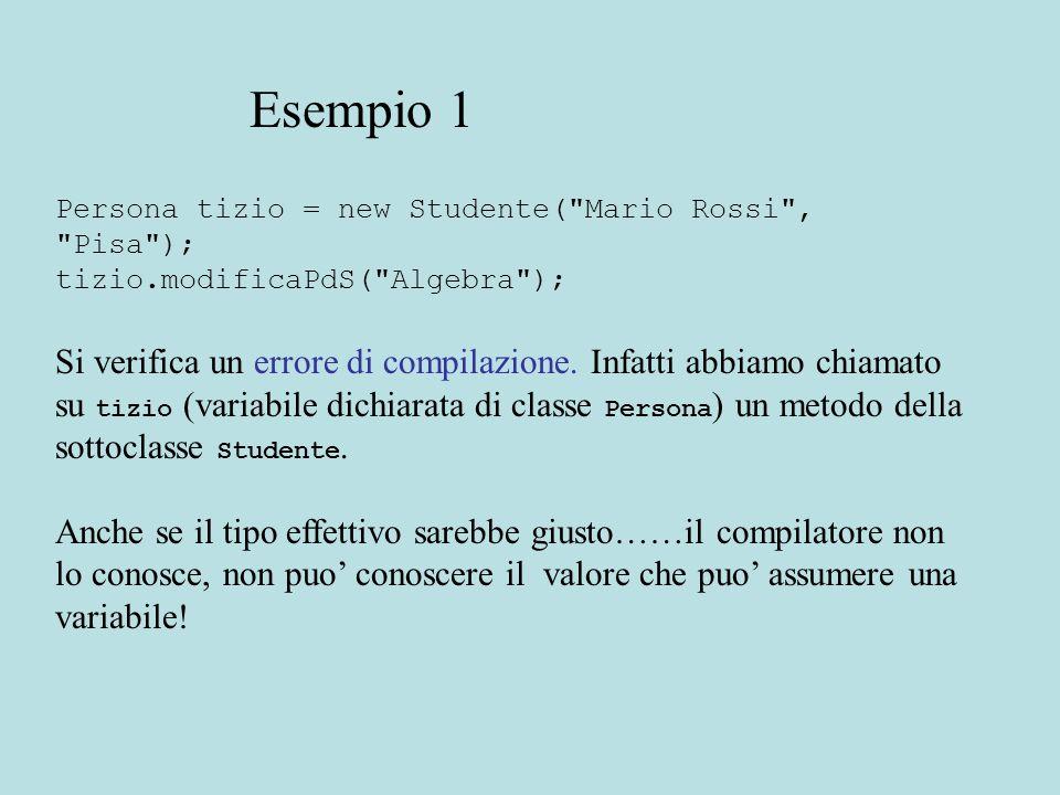Persona tizio = new Studente(