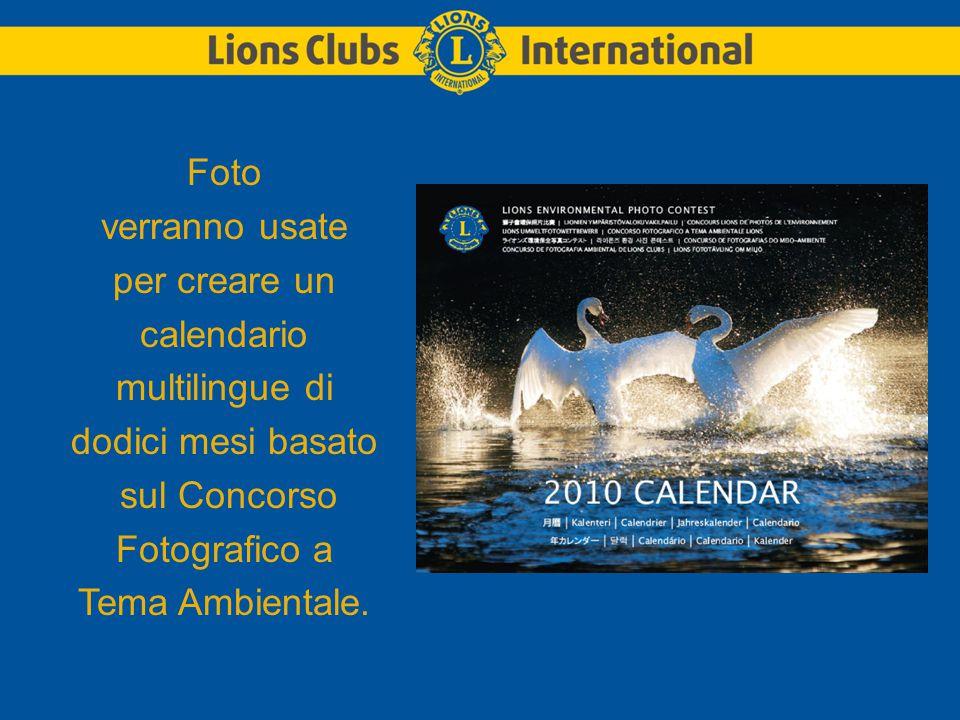 Foto verranno usate per creare un calendario multilingue di dodici mesi basato sul Concorso Fotografico a Tema Ambientale.