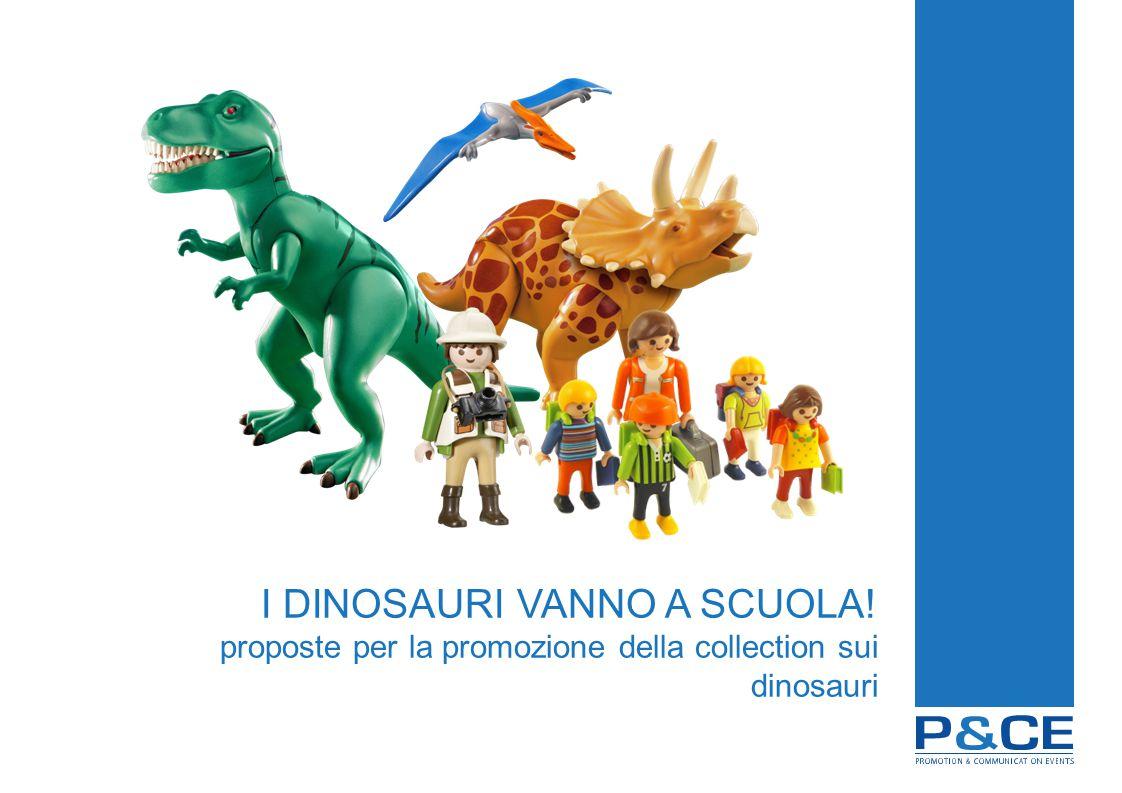I DINOSAURI VANNO A SCUOLA! proposte per la promozione della collection sui dinosauri