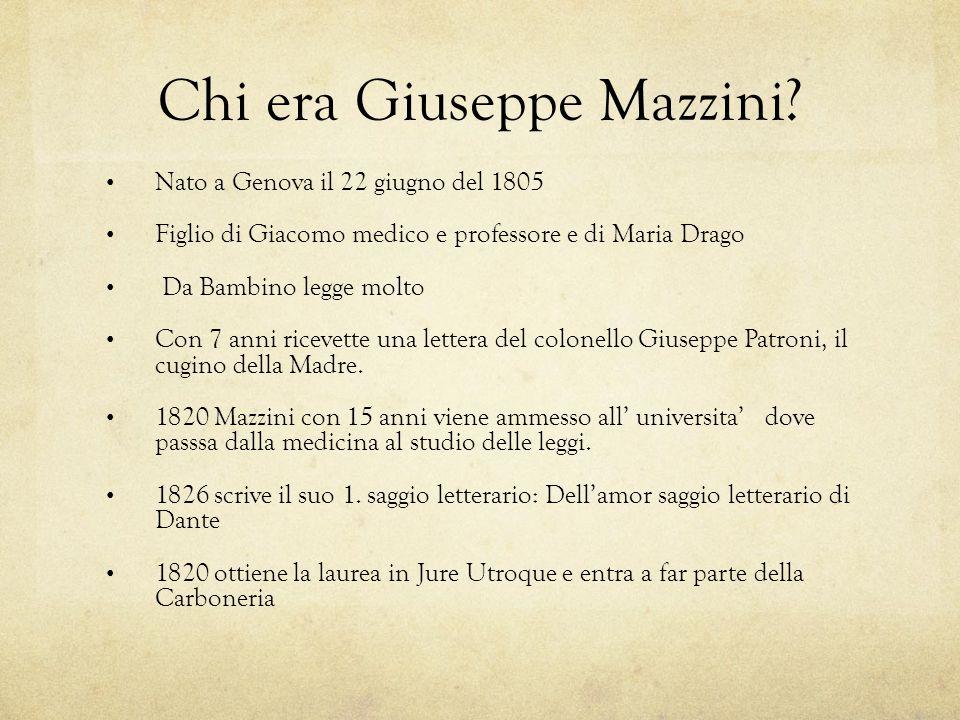 Chi era Giuseppe Mazzini.