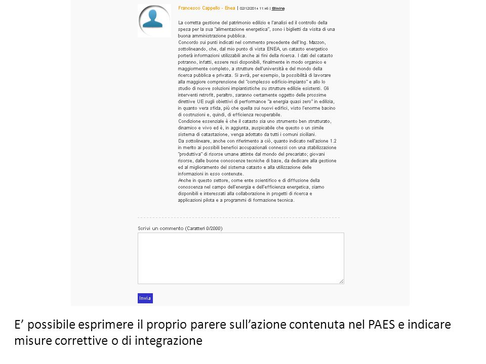 E' possibile esprimere il proprio parere sull'azione contenuta nel PAES e indicare misure correttive o di integrazione