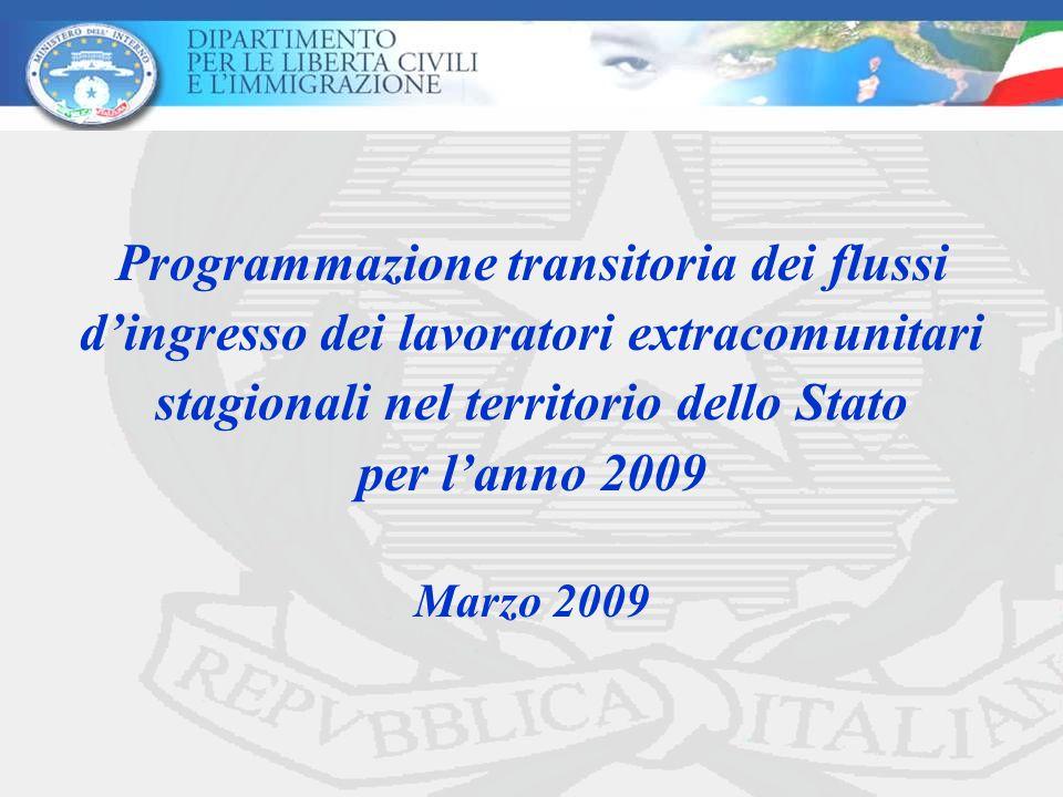 Programmazione transitoria dei flussi d'ingresso dei lavoratori extracomunitari stagionali nel territorio dello Stato per l'anno 2009 Marzo 2009