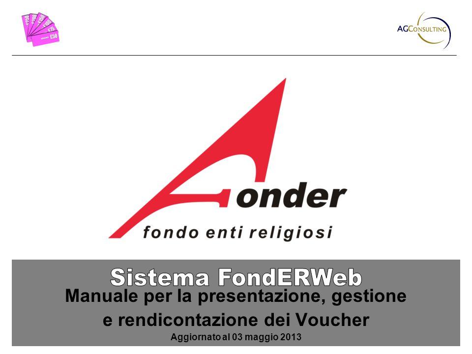 Manuale per la presentazione, gestione e rendicontazione dei Voucher Aggiornato al 03 maggio 2013