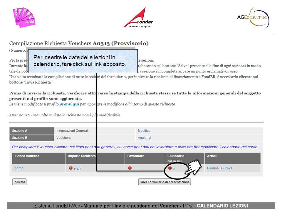 Per inserire le date delle lezioni in calendario, fare click sul link apposito.