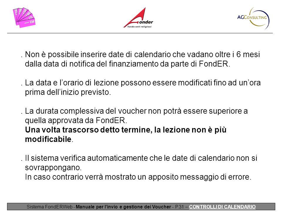 Sistema FondERWeb - Manuale per l'invio e gestione dei Voucher - P.31 – CONTROLLI DI CALENDARIO.