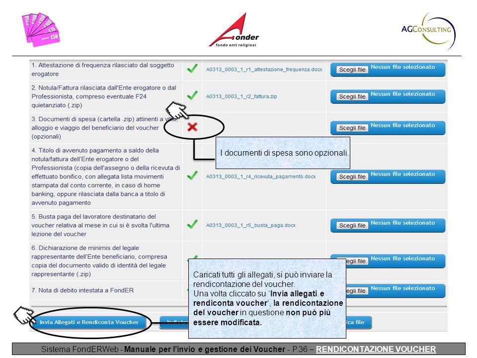 Sistema FondERWeb - Manuale per l'invio e gestione dei Voucher - P.36 – RENDICONTAZIONE VOUCHER I documenti di spesa sono opzionali.
