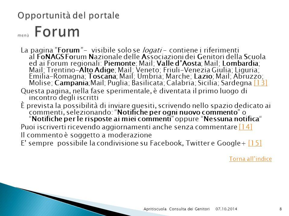 """La pagina """"Forum """"- visibile solo se logati - contiene i riferimenti al FoNAGS Forum Nazionale delle Associazioni dei Genitori della Scuola ed ai Foru"""