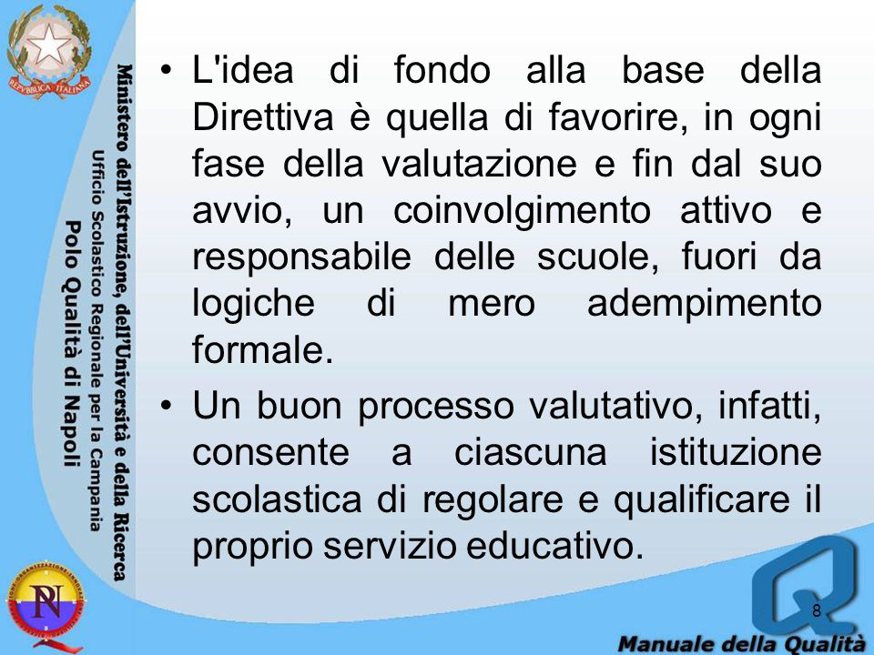 -Per la necessità di aggiornare e integrare la direttiva 12 ottobre 2012, n.