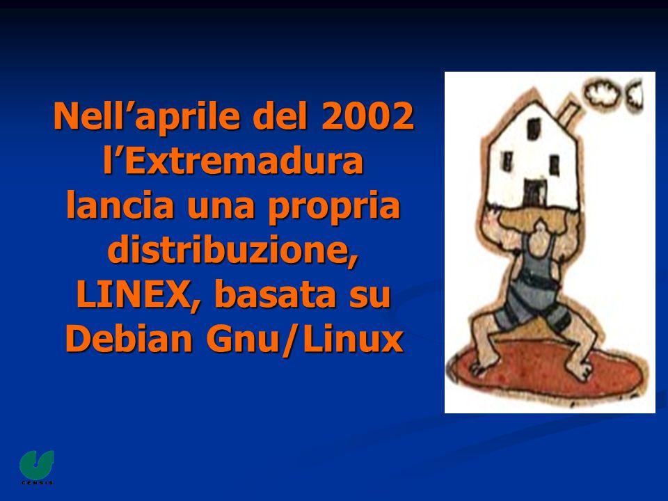 Nell'aprile del 2002 l'Extremadura lancia una propria distribuzione, LINEX, basata su Debian Gnu/Linux