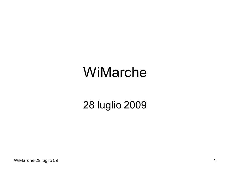 WiMarche 28 luglio 091 WiMarche 28 luglio 2009