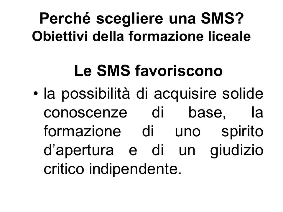 Perché scegliere una SMS.