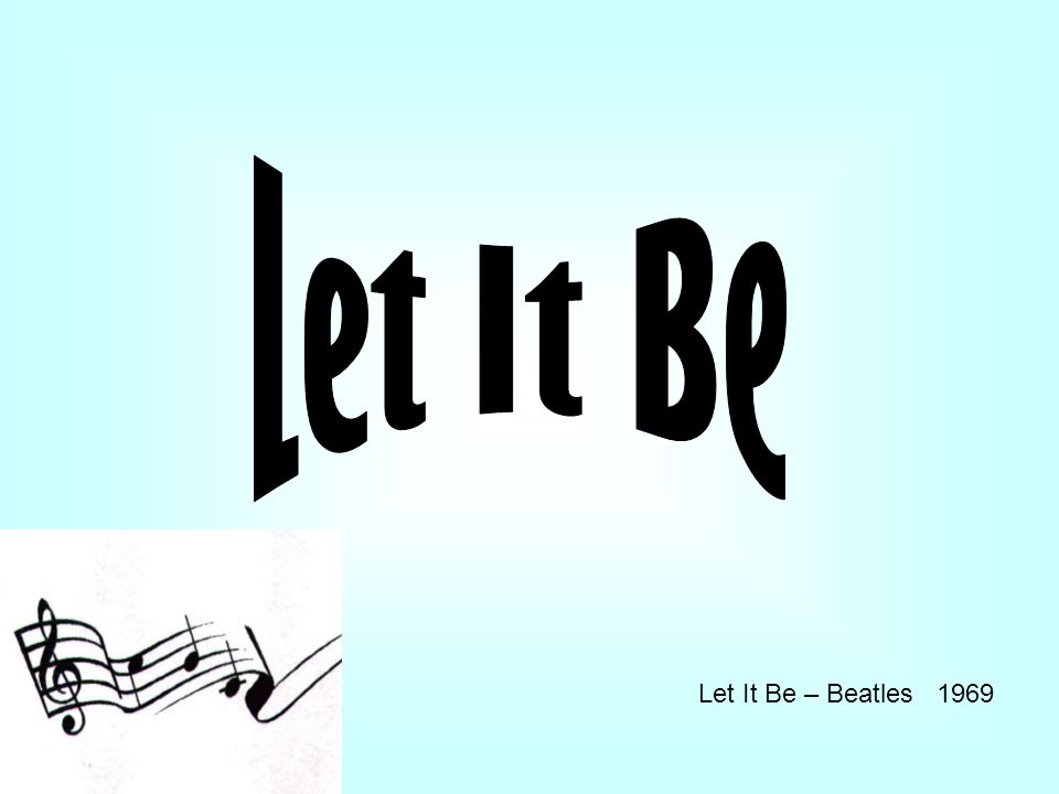 Let It Be – Beatles 1969