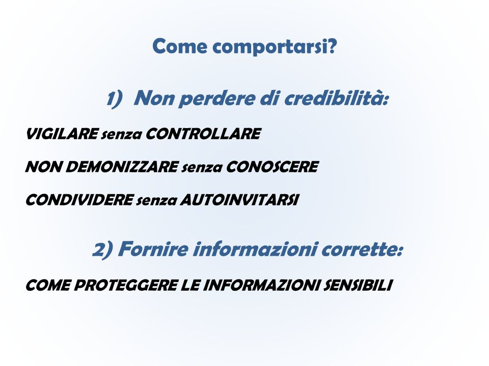 Come comportarsi.