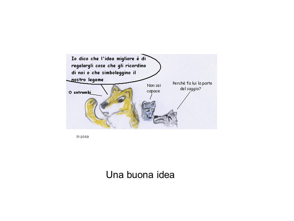 In posa Una buona idea