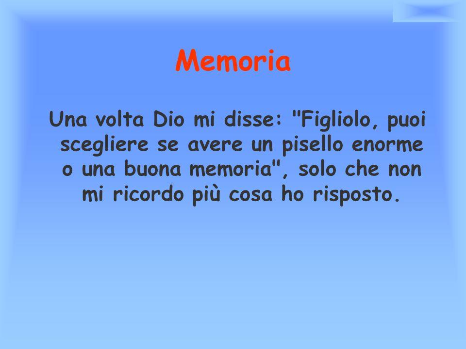 Memoria Una volta Dio mi disse: