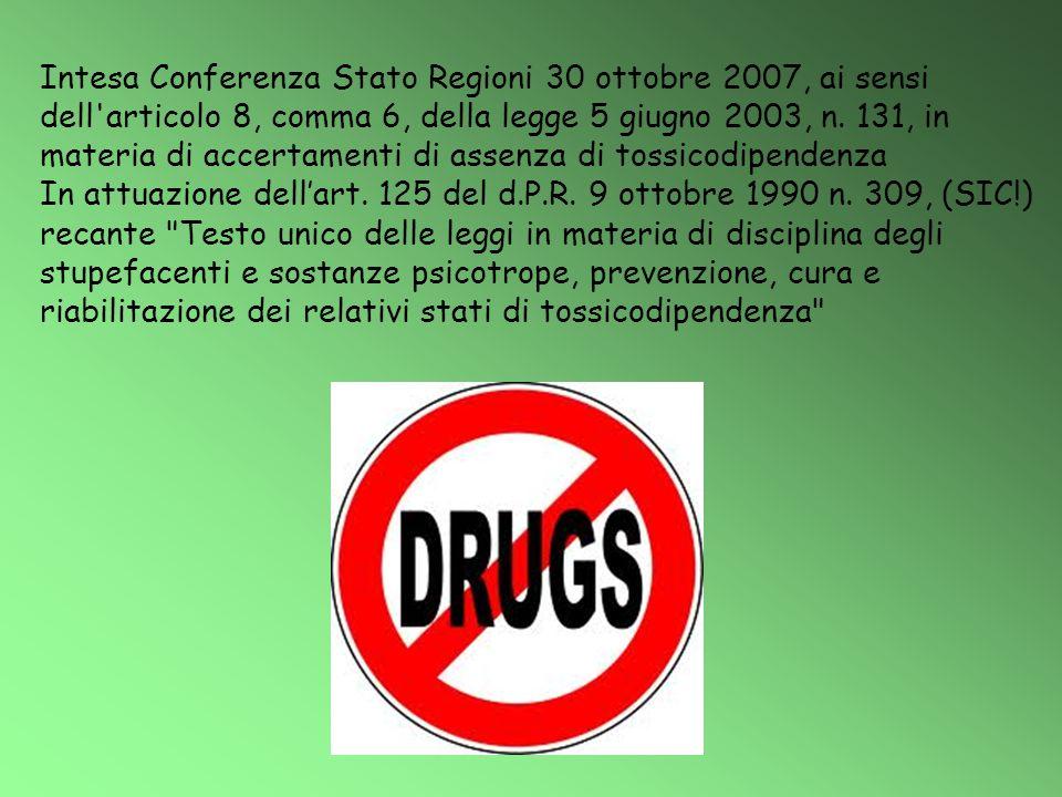 Intesa Conferenza Stato Regioni 30 ottobre 2007, ai sensi dell'articolo 8, comma 6, della legge 5 giugno 2003, n. 131, in materia di accertamenti di a