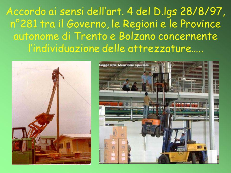 Accordo ai sensi dell'art. 4 del D.lgs 28/8/97, n°281 tra il Governo, le Regioni e le Province autonome di Trento e Bolzano concernente l'individuazio