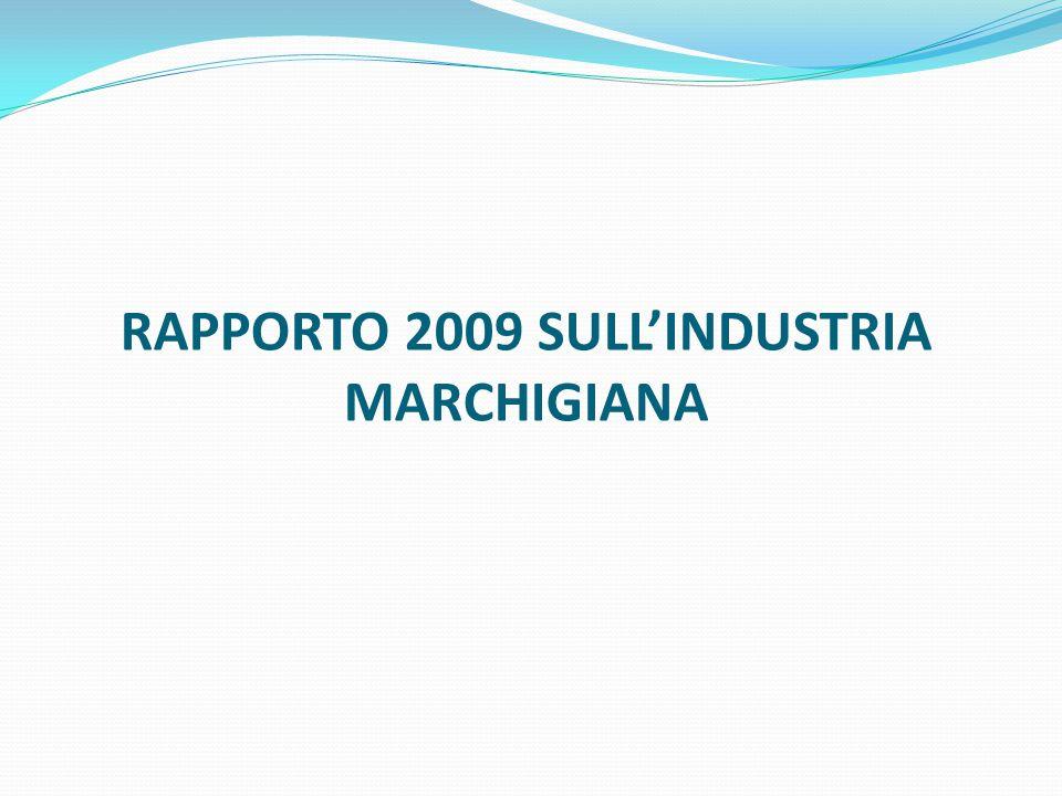 RAPPORTO 2009 SULL'INDUSTRIA MARCHIGIANA