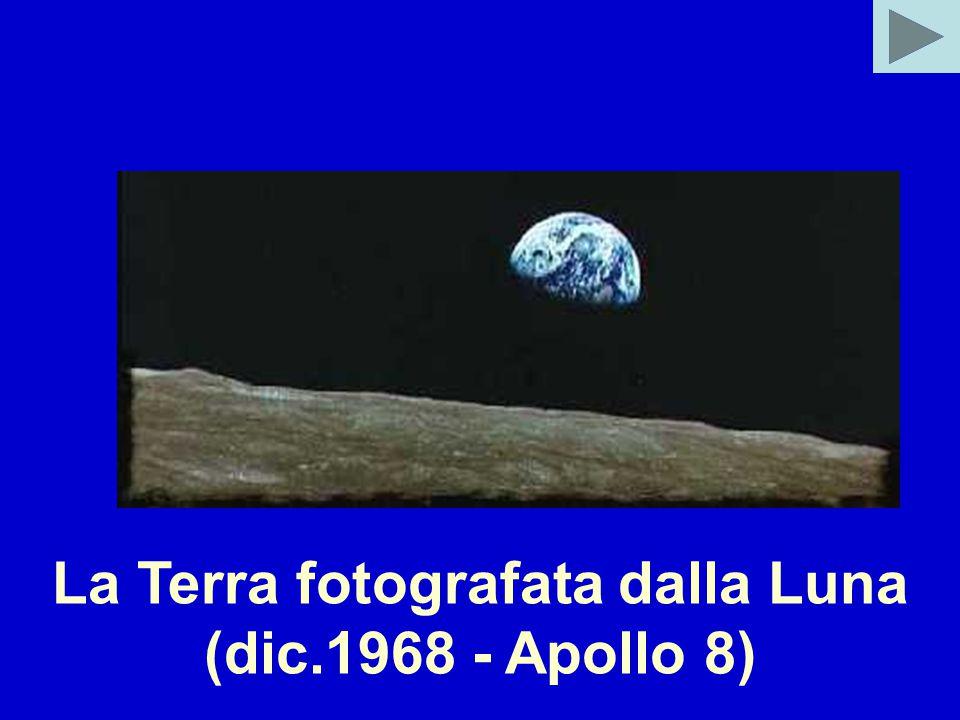 La Terra fotografata dalla Luna (dic.1968 - Apollo 8)
