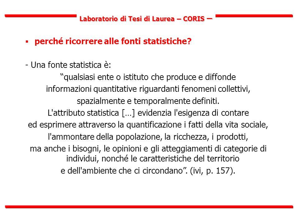 Laboratorio di Tesi di Laurea – CORIS –  perché ricorrere alle fonti statistiche.