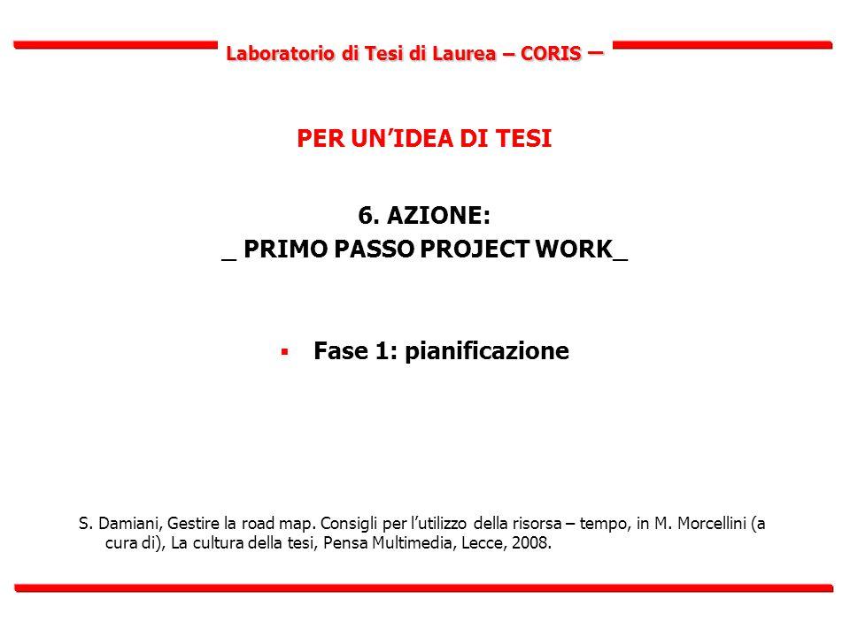 Laboratorio di Tesi di Laurea – CORIS – PER UN'IDEA DI TESI 6.